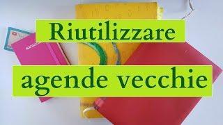 Come RIUTILIZZARE AGENDE e DIARI VECCHI (2019) riciclo creativo tutorial