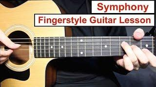 Clean Bandit - Symphony | Fingerstyle Guitar Lesson (Tutorial) How to play Fingerstyle