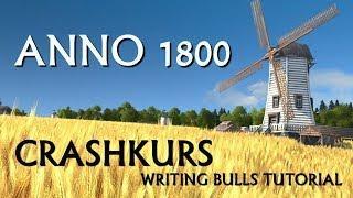 Crashkurs: Anno 1800 für Einsteiger | Tutorial