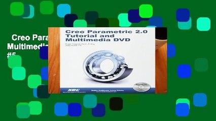 Creo Parametric 2.0 Tutorial and Multimedia DVD  Best Sellers Rank : #5