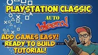 Add Games Easy! PlayStation Classic AutoBleem Ready To Build Tutorial!
