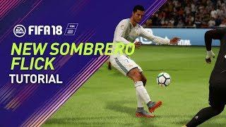 FIFA 18 | NEW OKOCHA SOMBRERO FLICK TUTORIAL | PS4/XBOX ONE