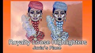 NEW JUVIA'S PLACE ROYALTY & NUBIAN LOOSE HIGHLIGHTERS | Tutorial & Review | Fumi Desalu-Vold