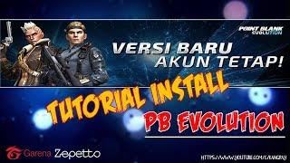 Tutorial Install Point Blank Evolution #Kangray_