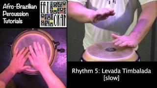 Levada Timbalada ERI OKAN Afro-Brazilian Percussion Tutorial 5