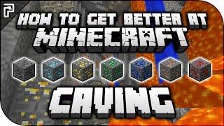 5 Ways To Get Better At Minecraft! (CAVING) | Minecraft Tutorial (PC, XBOX, PS4, PE)