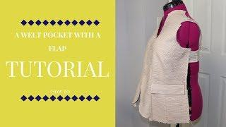 Tutorial: How to Sew A Welt Pocket With A Flap