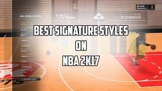 NBA 2K17 | ULTIMATE DRIBBLE TUTORIAL FOR BEGINNERS! THE BEST SIGNATURE STYLES REVEALED (Part 1)