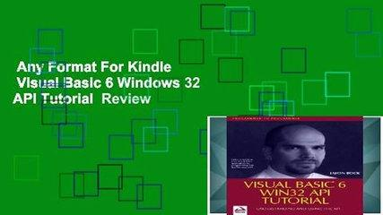 Any Format For Kindle   Visual Basic 6 Windows 32 API Tutorial  Review