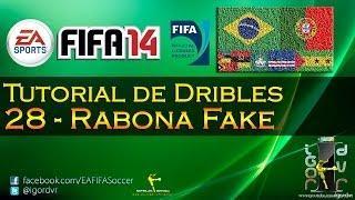 FIFA 14 - Tutorial De Dribles 28 - Rabona Fake (Letra Falsa) | PORTUGUÊS