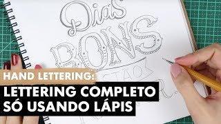 HAND LETTERING TUTORIAL: FRASE COM LÁPIS | Primeiro Rabisco