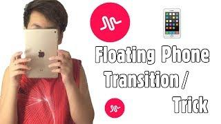Musical.ly | Floating Phone Transition/Trick Tutorial | Filipino