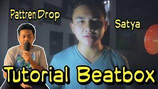 Tutorial Beatbox | Drop Satya Dharma | Di jamin langsung bisa