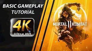 Mortal Kombat 11 | Basic gameplay Tutorial (4K60)
