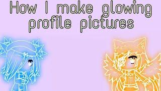 How I Make Glowing Profile Pictures [TUTORIAL]