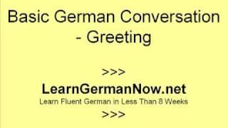 Learn How To Speak German -  Beginner German Conversation