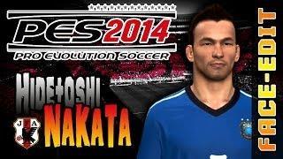 PES 2014 NAKATA | World Classics / Japan | FACE Edit