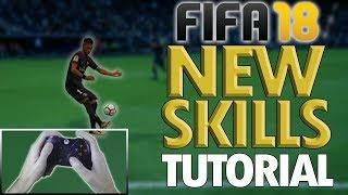 FIFA 18 ALL NEW SKILL MOVES TUTORIAL - In-Depth Breakdown of ALL Skill Moves