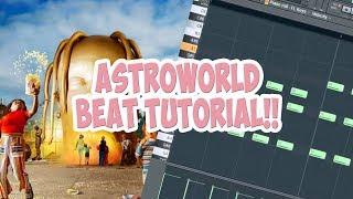 How To Make A Travis Scott Type Beat FOR ASTROWORLD  - Astroworld Tutorial