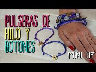 Pulseras de Hilo Fáciles - Tutorial DIY - Pulseras de Moda - Mini Tip #29