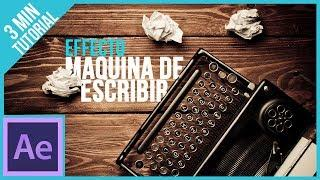 Maquina De Escribir En After Effects || Tutorial