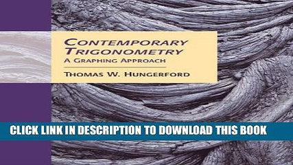[PDF] Contemporary Trigonometry: A Graphing Approach (with CD-ROM and iLrnTM Tutorial) (Available