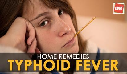 Typhoid Fever - Home Remedies | Health Tips