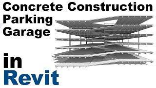 Concrete Construction Parking Garage in Revit Tutorial