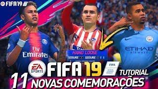 FIFA 19 - TUTORIAL 11 NOVAS COMEMORAÇÕES (AS MELHORES COMEMORAÇÕES ) PS4 e XBOX ONE