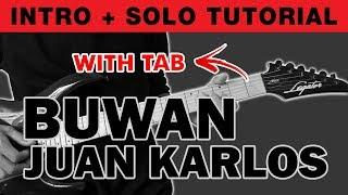 Buwan - Juan Karlos Intro + Solo Guitar Tutorial (WITH TAB)