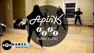 "Apink ""%%"" (Eung Eung 응응) Dance Tutorial (Pre-Chorus, Chorus)"