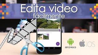 Tutorial: Edita video en tu smartphone - #Pikceles con @_keyframe