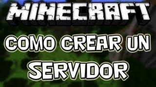 Minecraft 1.7.4 - Como Crear Un Server - ESPAÑOL TUTORIAL