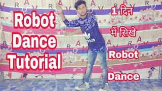 How to Robot Dance - Best Robot Dance Tutorial How to Dance The Robot By Sunny Arya Part 1
