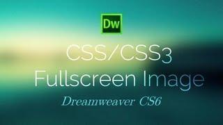 CSS3 Full Screen Background Image - Dreawmeaver CS6 Tutorial