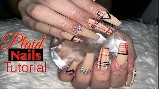 Acrylic Nails Tutorial | Plaid Nails | Acrylic Coffin Nails