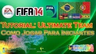 FIFA 14 - Tutorial - Ultimate Team: Como Jogar? Para Iniciantes | PORTUGUÊS