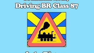 Train Simulator 2014 [Swedish Commentary] WCML Over Shap - Class 87 Tutorial