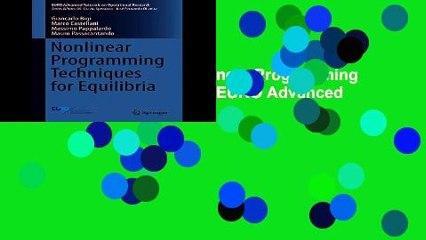 F.r.e.e d.o.w.n.l.o.a.d Nonlinear Programming Techniques for Equilibria (EURO Advanced Tutorials