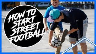 Your First Street Football Tutorial | Learn Street Football Skills