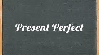 Present Perfect Tense - English Grammar Tutorial Video Lesson