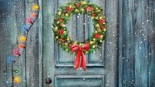 Door with Christmas Wreath Acrylic Painting LIVE Tutorial