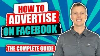 How to Advertise on Facebook (2019) - Facebook Ads Tutorial For Beginners
