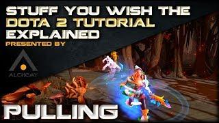 Basic Stuff the Dota 2 Tutorial Should Really Explain: Pulling