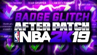 BADGE GLITCH AFTER PATCH NBA 2K19! FULL TUTORIAL! 100% LEGIT!