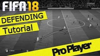 FIFA 18 DEFENDING TUTORIAL / PRO PLAYER / FULL GUIDE