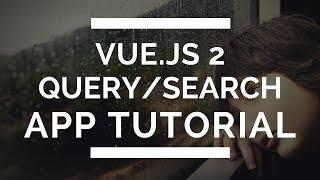 Vue.js 2 Beginner Tutorial - Creating Array Search Functionality and some Basics