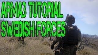 ARMA 3 Editor - TALKING TUTORIAL - Swedish Forces
