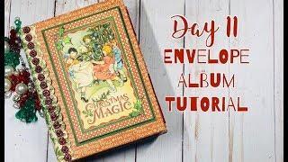 12 Days Of Christmas - Day 11: Envelope Mini Album Tutorial