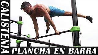 TUTORIAL DE PLANCHA EN BARRA - Cómo hacer la Plancha en Barra